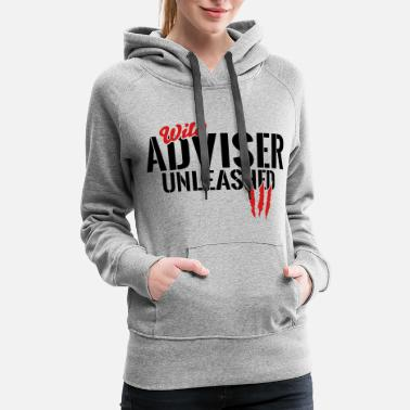 Specialty Wild adviser unleashed - Women's Premium Hoodie