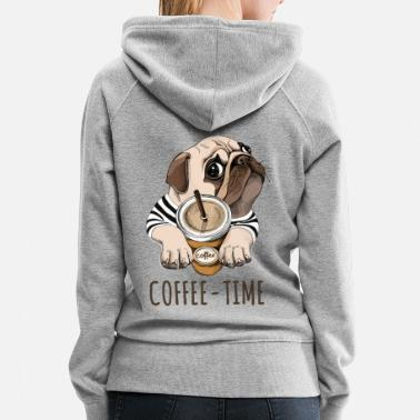 Pug Coffee Time Pug Funny Dog Pet - Women's Premium Hoodie