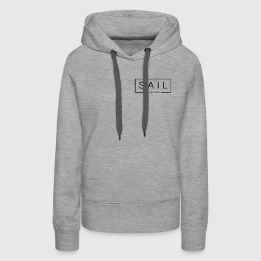 SAIL by Sailing Pacific - Women's Premium Hoodie