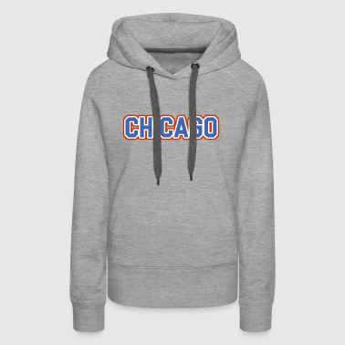 Chicago, Illinois - The Cubs - Women's Premium Hoodie