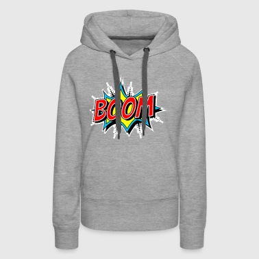 boom comic style explosion bubble loud cry out - Women's Premium Hoodie