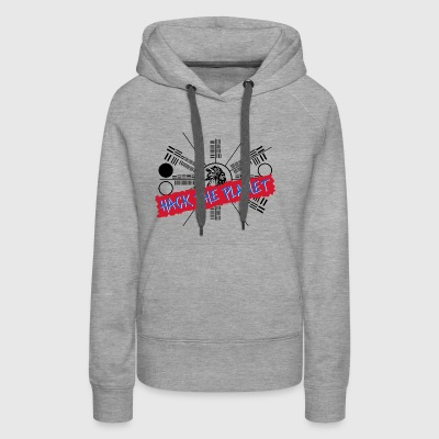 Hack the Planet T Shirt - Women's Premium Hoodie