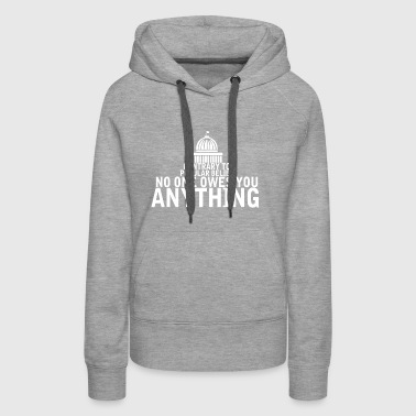 Contrary To Popular Belief No One Owes You Anythi - Women's Premium Hoodie
