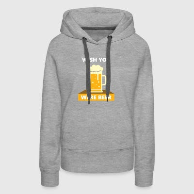 wish you were beer - Women's Premium Hoodie
