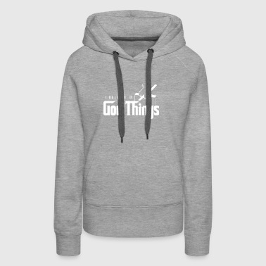 I Believe In God Things - God The Father Christian - Women's Premium Hoodie