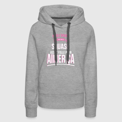 Gifted Squash Crazy Woman Gift - Women's Premium Hoodie