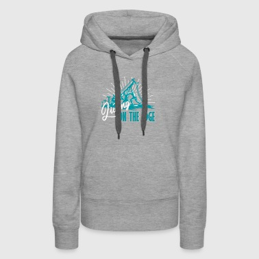 Lineman Living On The Edge Shirt - Women's Premium Hoodie