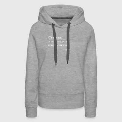 they are trying to silence us design- trump - Women's Premium Hoodie
