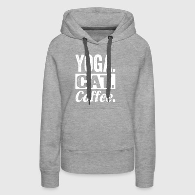 Yoga Cat Coffee tshirt - Best Yoga gifts - Women's Premium Hoodie