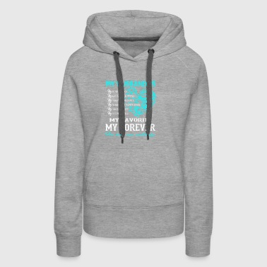My Husband is My Favorite My Forever T Shirt - Women's Premium Hoodie
