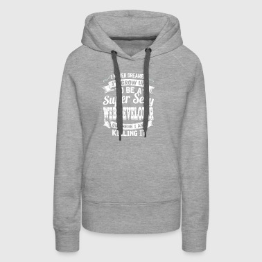 I'D Grow Up To Be A Super Sexy Web Developer - Women's Premium Hoodie