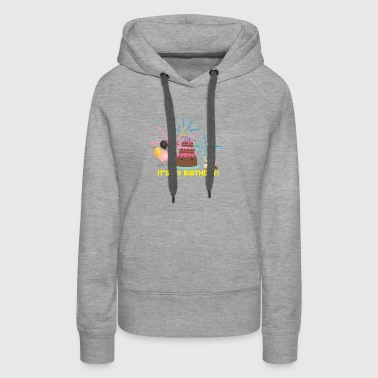 It's My Birthday - Women's Premium Hoodie