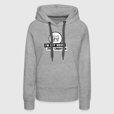 I'm Not Weird | Kawaii Anime Girl - Women's Premium Hoodie