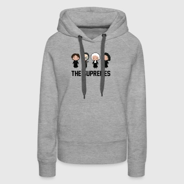 The supremes Ruth Bader Ginsburg - Women's Premium Hoodie