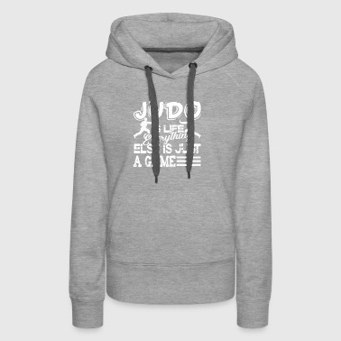 JUDO IS LIFE SHIRT - Women's Premium Hoodie