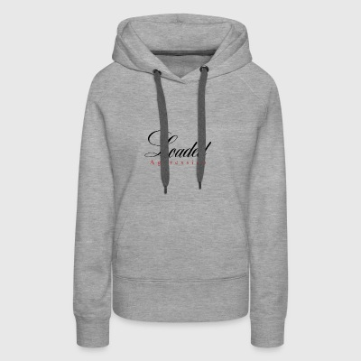 Loaded Aggression - Women's Premium Hoodie