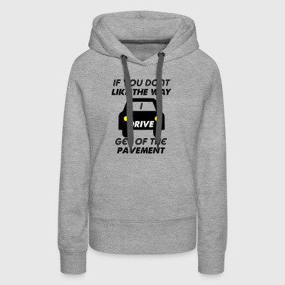 get of the pavement - Women's Premium Hoodie