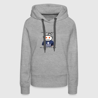 Reddit! Satire or Mental Illness - Women's Premium Hoodie
