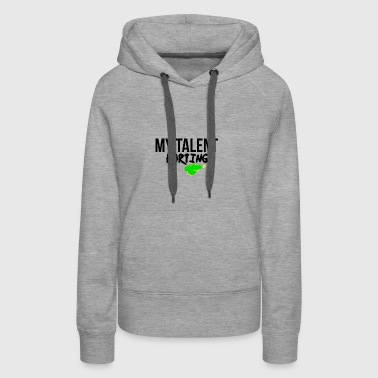 Farting talent - Women's Premium Hoodie