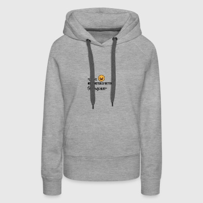 Laughs while actually getting feelings hurt - Women's Premium Hoodie