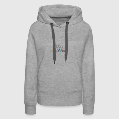 Just Travel - Women's Premium Hoodie