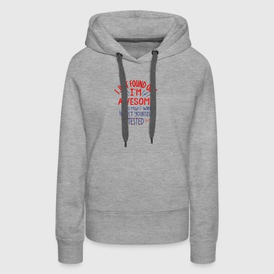 I M AWESOME GET YOURSELF TESTED - Women's Premium Hoodie