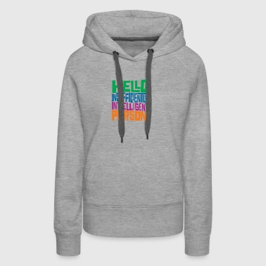 Hello Insufficiently Intelligent Person - Women's Premium Hoodie