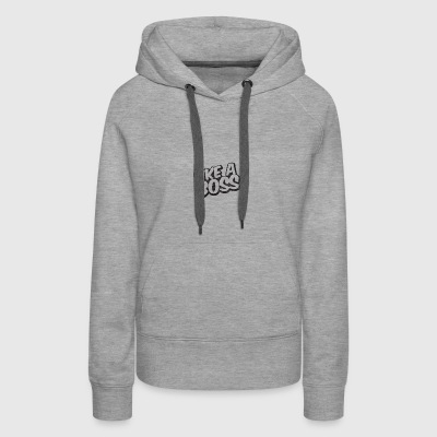 Like A Boss JustMarMar shirt - Women's Premium Hoodie