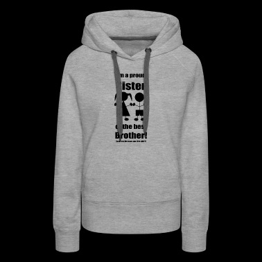 Sisters' Gift Shirt from the best Brother! - Women's Premium Hoodie