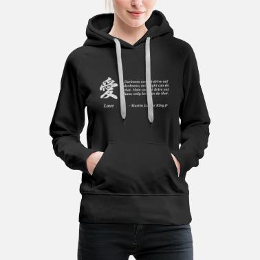 MLK Love Quote with Japanese Kanji - Women's Premium Hoodie