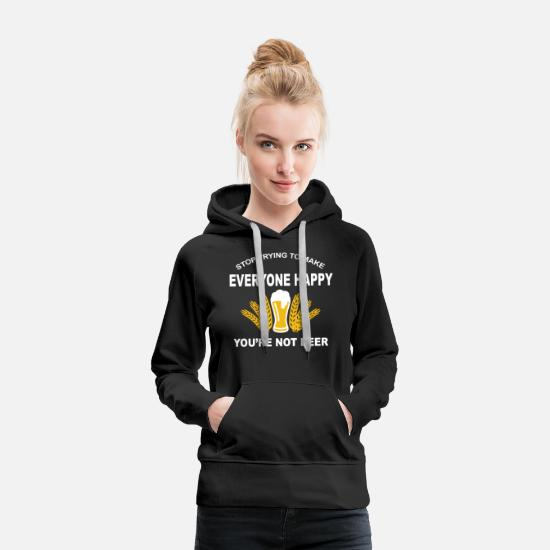 Alcohol Hoodies & Sweatshirts - You are Not Beer - Women's Premium Hoodie black