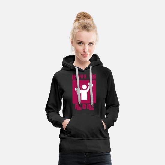 Alone Hoodies & Sweatshirts - leave me alone gym - Women's Premium Hoodie black