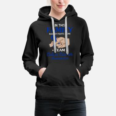 Funny Colon Cancer Nobody Fights Alone Team Colon Cancer Awareness T- - Women's Premium Hoodie