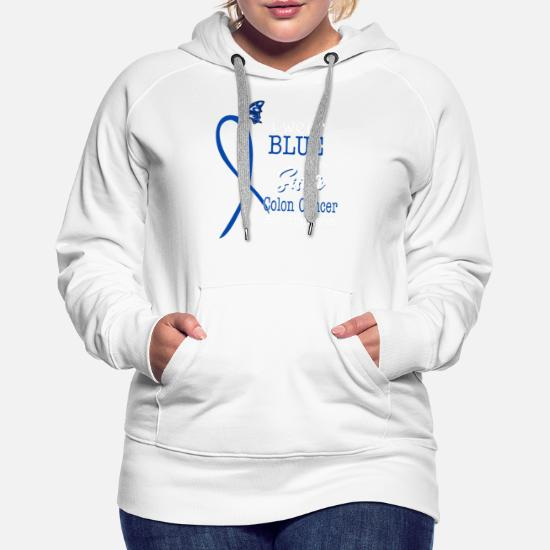 I Wear Blue For My Sister Colon Cancer Awareness Women S Premium Hoodie Spreadshirt