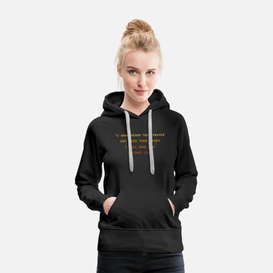 Gospel Hoodies & Sweatshirts - God will heal you - Women's Premium Hoodie black