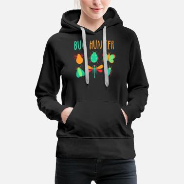 Bug Bug Hunter Animal Insect Lover - Women's Premium Hoodie