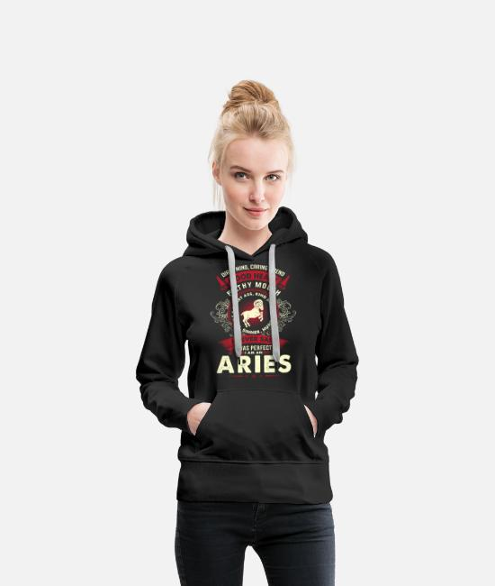 The Vampire Diaries Pajamas Hoodies & Sweatshirts - Aries - I never said I am a perfect aries t - shir - Women's Premium Hoodie black