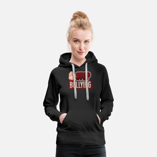 Anti-bully Hoodies & Sweatshirts - Stop Bullying, Cute Unique Hand Anti Bullying, - Women's Premium Hoodie black