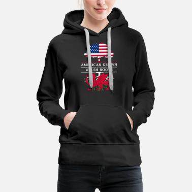 Welsh American Grown with Welsh Roots Wales Design - Women's Premium Hoodie