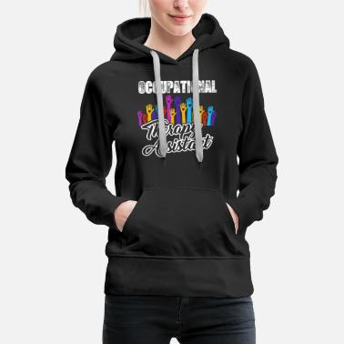 Therapy Assistant Occupational Therapy Shirt - Women's Premium Hoodie