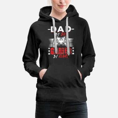 Funny Game Dad By Day Gamer By Night - Women's Premium Hoodie
