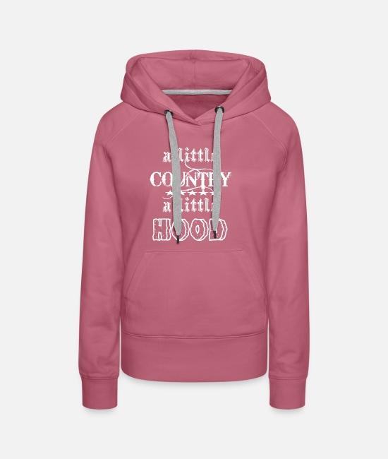 A Little Country Hoodies & Sweatshirts - A Little Country A Litte Hood | Funny Country - Women's Premium Hoodie mauve