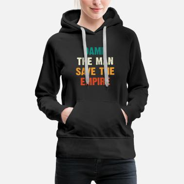 Save Damn The Man Save The Empire - Women's Premium Hoodie