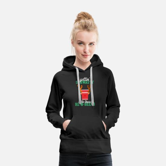 Christmas Present Hoodies & Sweatshirts - Gettin Shwasty With Those Rein Beers Reindeer Funny Xmas Christmas - Women's Premium Hoodie black
