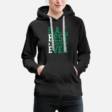 Site Engineer Architecture Architect Gift Building Site - Women's Premium Hoodie