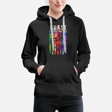 Feel Safe At Night Sleep With A Nurse Nurse Live Love Save Lives - Women's Premium Hoodie