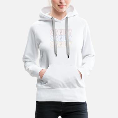Candy Candy Candy Candy - Women's Premium Hoodie