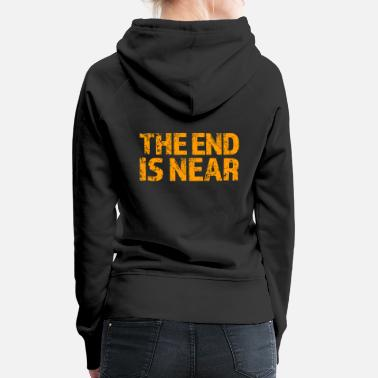 Greenpeace the end is near - Women's Premium Hoodie