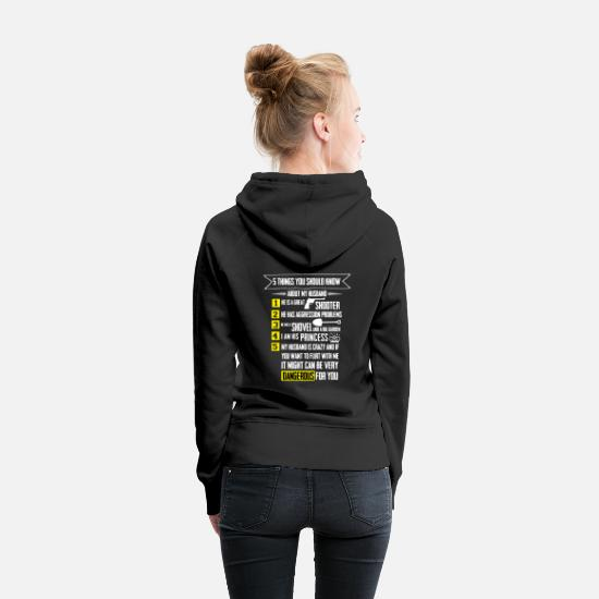 Hubby Hoodies & Sweatshirts - 5 things you should know about my Husband T-Shirt - Women's Premium Hoodie black