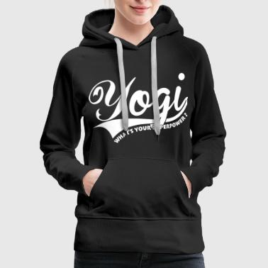 Yogi, what's your superpower ? - Women's Premium Hoodie